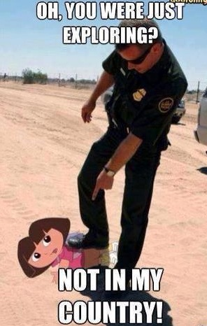 They caught dora exploring