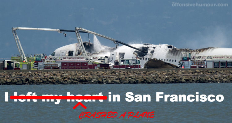 Crashed a plane in San francisco