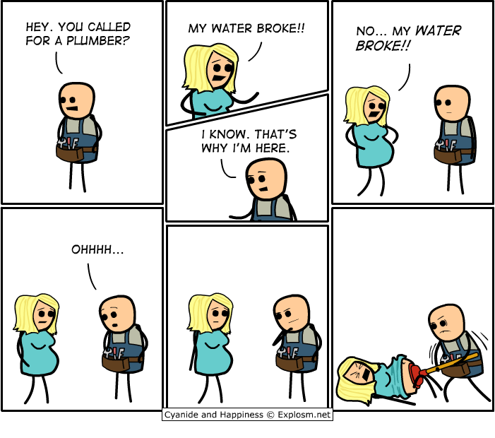 Cyanide and Happiness - Plumber