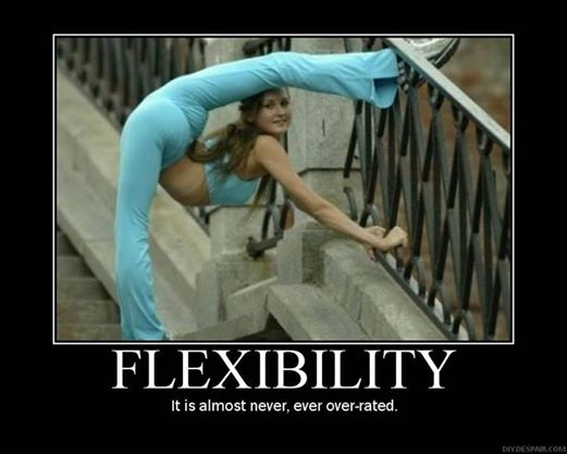 good to be flexible