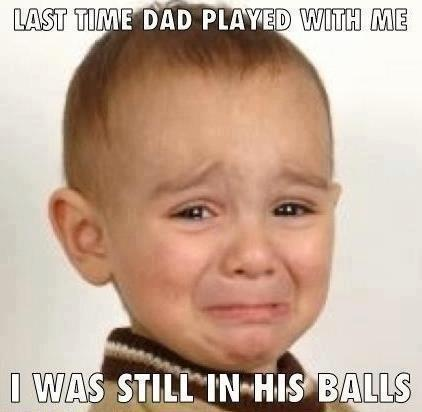 Last time dad played with me