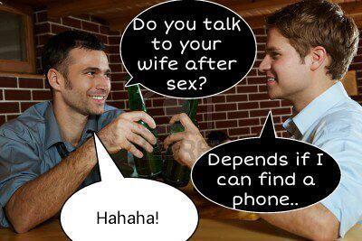 Do you talk to your wife after sex