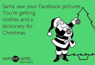 Santa saw your facebook
