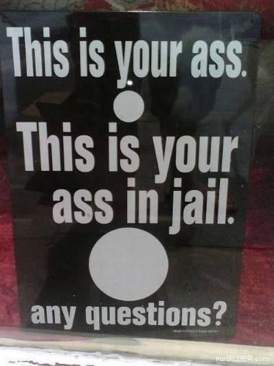 What prison does to your butt