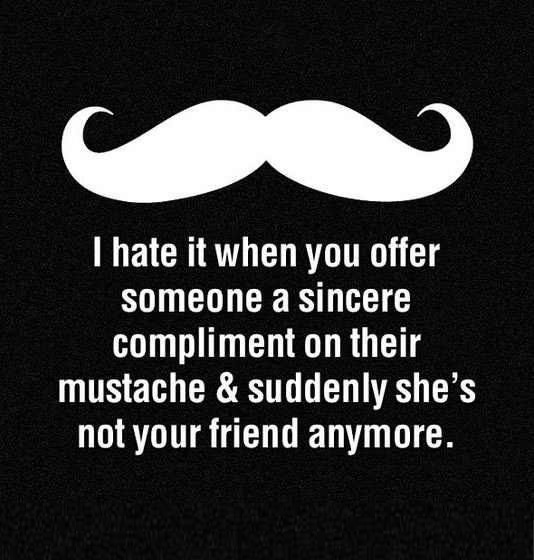 Complimenting a mustache