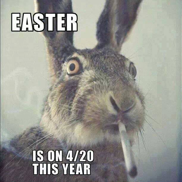 Easter on 4/20