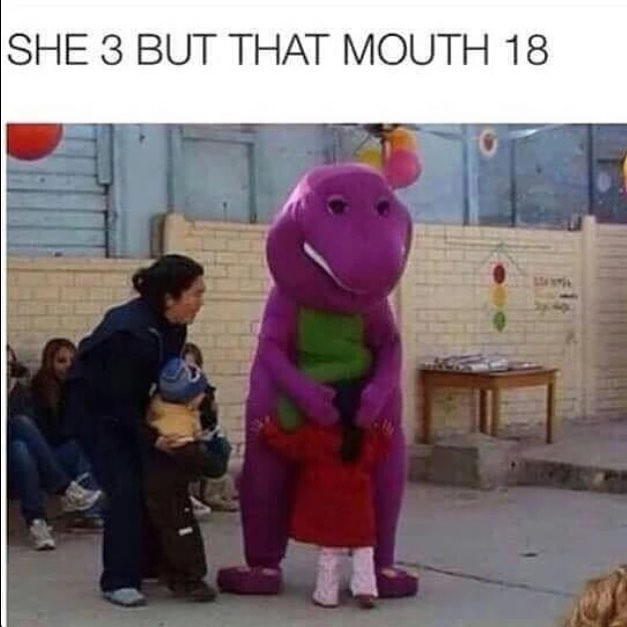 barney and a 3 year old offensive meme sex joke