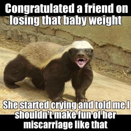 weightloss miscarriage dank meme