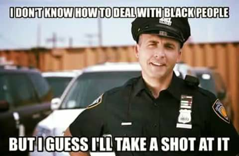 cop deal with black people racist joke
